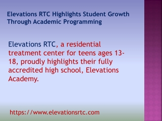Elevations RTC Highlights Student Growth Through Academic Programming
