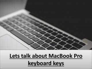 Lets talk about MacBook Pro keyboard keys
