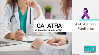 Buy CA-ATRA 10mg Capsules Online  全反式维甲酸   Indian Vesanoid Price   Generic Tretinoin supplier