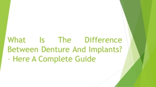 What Is The Difference Between Denture And Implants