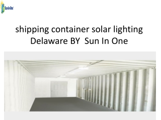 shipping container solar lighting Delaware