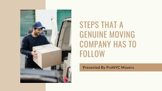 Steps That A Genuine Moving Company Has To Follow