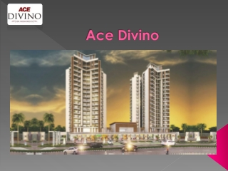 Ace Divino | Residential Project in Noida