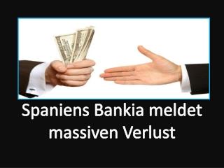 Bradley Associates Madrid Spain: Spaniens Bankia meldet mass