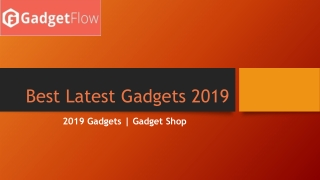 Latest gadgets 2019