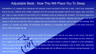 Adjustable Beds - Now This Will Place You To Sleep