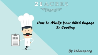 How To Make Your Child Engage In Cooking
