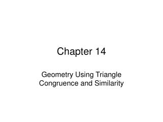 Geometry Using Triangle Congruence and Similarity