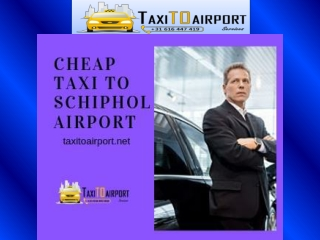 Cheap Taxi To Schiphol Airport