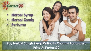 Buy Herbal Cough Syrup Online in Chennai for lowest price at Perfect99