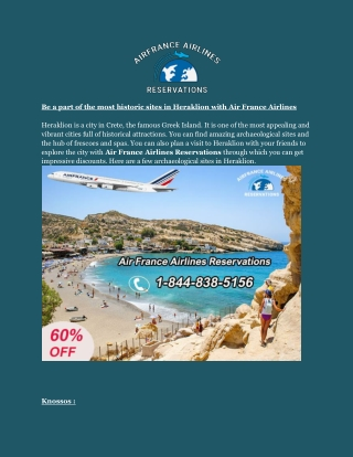 Be a part of the most historic sites in Heraklion with Air France Airlines
