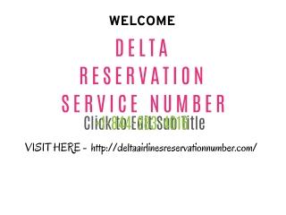 Delta Reservation service Phone Number 1-844-283-4016