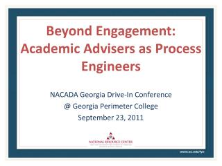 Beyond Engagement: Academic Advisers as Process Engineers