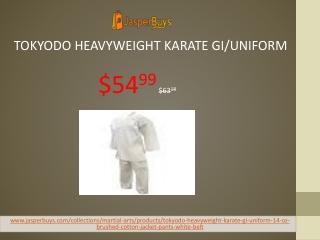Tokyodo Heavyweight Karate Gi/Uniform 14 Oz. 100% Cotton Brushed Cotton (Jacket, Pants & White Belt) - $54.99