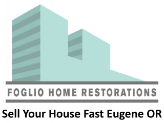 Sell Your House Fast Eugene OR