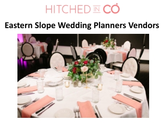 Eastern Slope Wedding Planners Vendors