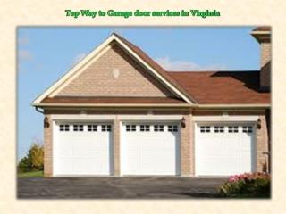 Top Way to Garage door services in Virginia