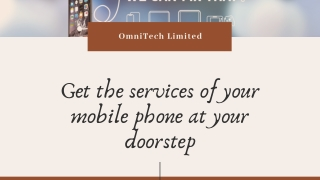 Get the services of your mobile phone at your doorstep