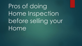 Pros of doing Home Inspection before selling your Home