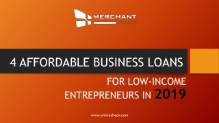 4 affordable business loans for low income entrepreneurs in 2019