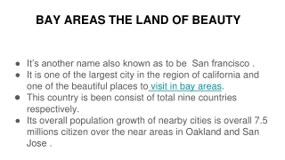 Bay Areas the land of beauty