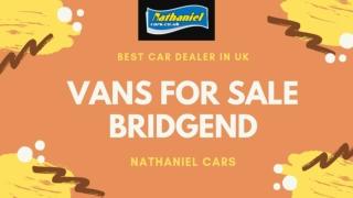 Vans For Sale Bridgend At Nathaniel Cars