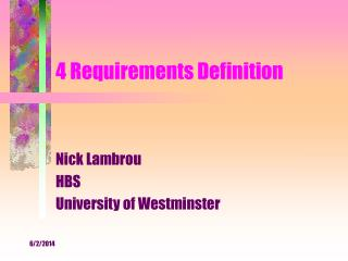4 Requirements Definition