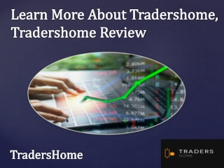 Trading Account Online By TradersHome, TradersHome Review
