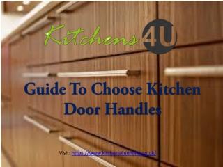 Guide To Choose Right Kitchen Door Handles - Kitchens4UOnline UK.