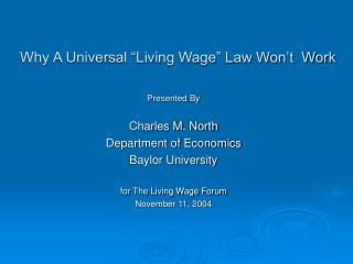 Why A Universal  Living Wage  Law Won t  Work