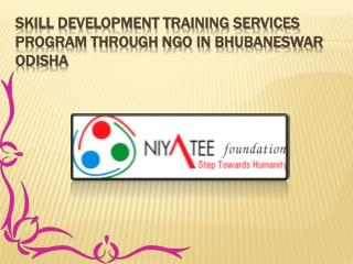 Skill Development Training services Program through NGO in Bhubaneswar Odisha
