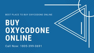 Buy Oxycodone Online Call At 1805@399@0691