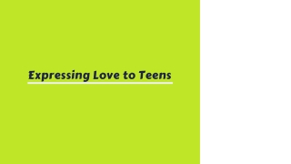 Expressing Love to Teens