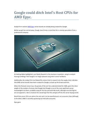Google could ditch Intel's Host CPUs for AMD Epyc.