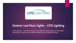 Exterior Led Floor Lights - CPD Lighting