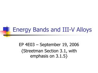 Energy Bands and III-V Alloys