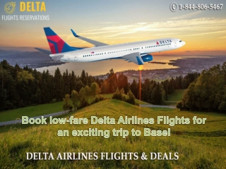 Book low-fare Delta Airlines Flights for an exciting trip to Basel