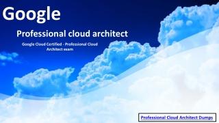 Google Professional-Cloud-Architect Exam Material | Professional-Cloud-Architect Dumps PDF