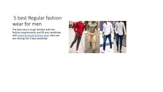 5 best Regular fashion wear for men