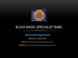 Black magic specialist baba