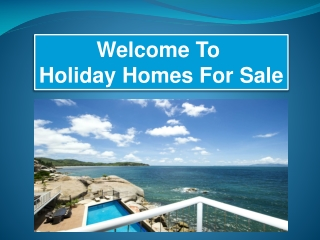 Holiday Homes For Sale In Australia