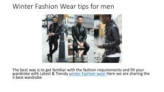 Winter Fashion Wear tips for men