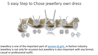 5 easy Step to Chose jewellery own dress