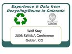 Experience  Data from Recycling