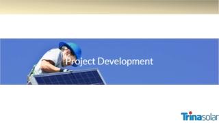 Project Development - Proven Track Record and Abundant Pipeline