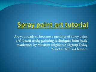 Monthly Content Spray Paint Art Secrets - Spray Paint Art Secrets