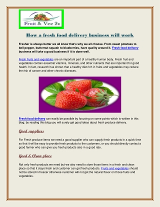 How a fresh food delivery business will work