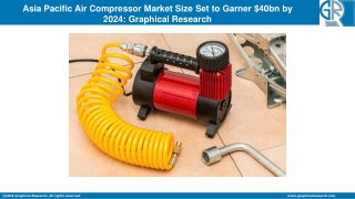 Asia Pacific Air Compressor Market Share Estimated to Boom at $40bn by 2024
