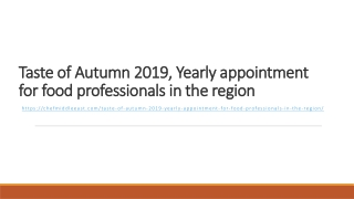 Taste of Autumn 2019, Yearly appointment for food professionals in the region