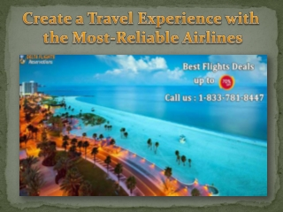 Create a Travel Experience with the Most-Reliable Airlines